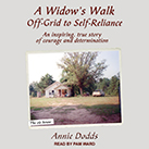 A Widow's Walk Off-Grid to Self-Reliance