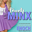 A Touch of Minx