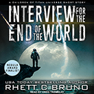 Interview for the End of the World