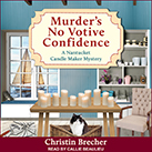Murder's No Votive Confidence
