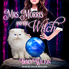 Mrs. Morris and the Witch