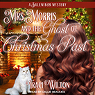 Mrs. Morris and the Ghost of Christmas Past