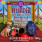 Murder Can Haunt Your Handiwork