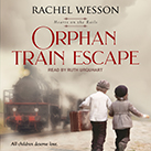 Orphan Train Escape