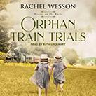 Orphan Train Trials