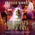 Big Ghosts Don't Cry