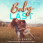 Baby, Be My Last