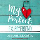 My Perfect Ex-Boyfriend