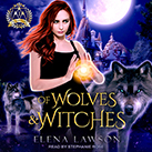 Of Wolves & Witches