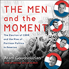 The Men and the Moment