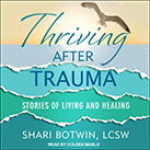 Thriving After Trauma