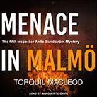 Menace in Malmö