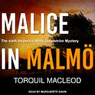 Malice in Malmö