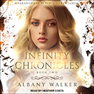 Infinity Chronicles Book Two