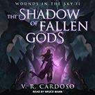 The Shadow of Fallen Gods