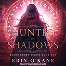 Hunted by Shadows