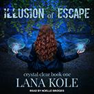 Illusion of Escape