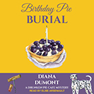 Birthday Pie Burial