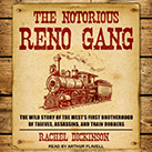 The Notorious Reno Gang