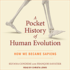 A Pocket History of Human Evolution