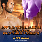Affiliations, Aliens, and Other Profitable Pursuits