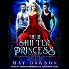 Their Shifter Princess