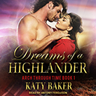 Dreams of a Highlander