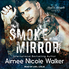 Smoke in the Mirror