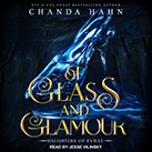 Of Glass and Glamour