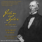 John Tyler, the Accidental President