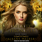 Infinity Chronicles Book Three