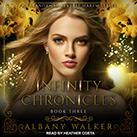 Infinity Chronicles Book Three