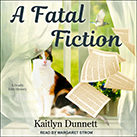 A Fatal Fiction
