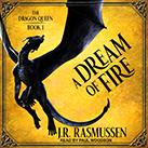 A Dream of Fire