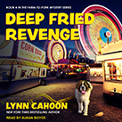 Deep Fried Revenge