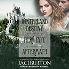 Winterland Destiny, Fiery Fate, & Aftermath