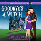 Goodbye's a Witch