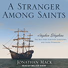 A Stranger Among Saints