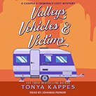 Valleys, Vehicles & Victims