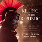 Killing for the Republic