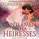 Gentlemen Prefer Heiresses