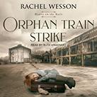 Orphan Train Strike