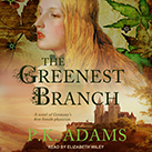 The Greenest Branch