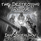 The Destroying Plague
