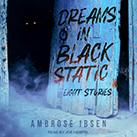 Dreams in Black Static