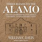 Three Roads to the Alamo