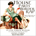 House Party Murder Rap