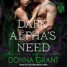 Dark Alpha's Need