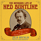The Notorious Life of Ned Buntline