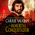 The Immortal Conquistador